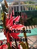 img - for LDN for Parkinson's Disease: Low Dose Naltrexone book / textbook / text book