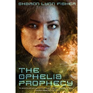 The Ophelia Prophecy (Paperback)