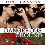 Dangerous Ground   Josh Lanyon