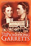 img - for The Pioneering Garretts: Breaking the Barriers for Women book / textbook / text book