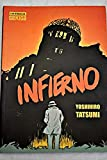Infierno/ Hell (Gekiga) (Spanish Edition)