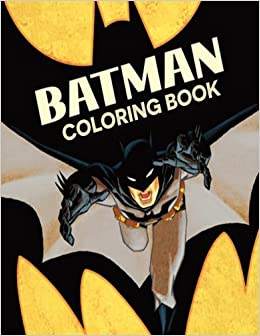 Amazon Batman Coloring Book For Kids And Adults