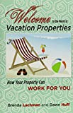 img - for Welcome to the World of Vacation Properties book / textbook / text book