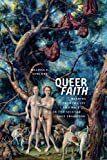 "Melissa E. Sanchez, ""Queer Faith: Reading Promiscuity and Race in the Secular Love Tradition"" (NYU Press, 2019)"