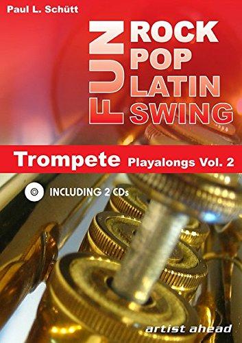(Rock Pop Latin Swing Fun: Trompete Playalongs Vol. 2)