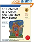 101 Internet Businesses You Can Start...