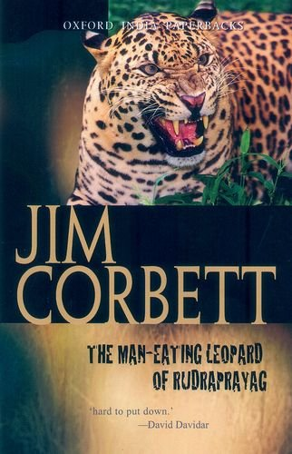 - The Man-eating Leopard of Rudraprayag (Oxford India Paperbacks)