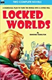 Locked Worlds & The Land that Time Forgot by Edmond Hamilton (2013-09-20)