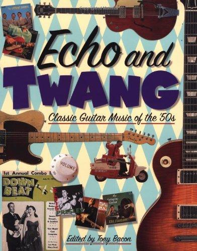 Echo and Twang: Classic Guitar Music of the '50s