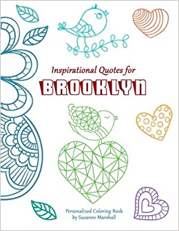 Inspirational Quotes for Brooklyn: Personalized Coloring ...
