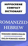 Romanized English-Hebrew - Hebrew-English Compact Dictionary, Davidovic Mladen, 0781805686
