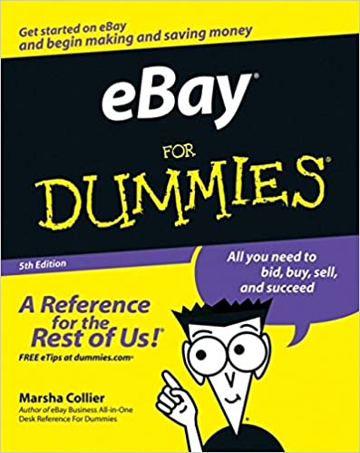 Ebay For Dummies Collier Marsha 9780470045299 Amazon Com Books