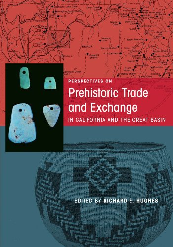 Download Perspectives on Prehistoric Trade and Exchange in California and the Great Basin ebook