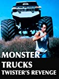 Monster Trucks: Twister's Revenge