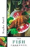 The Fish Cookbook, Megha Patil, 0140294503