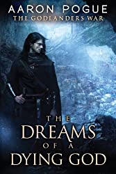 The Dreams of a Dying God (The Godlanders War Book 1) (English Edition)