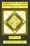 Formative Judaism : History, Hermeneutics, Law and Religon, Neusner, Jacob, 1586840444