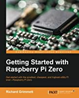 Getting Started with Raspberry Pi Zero Front Cover