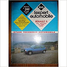 REVUE TECHNIQUE EXPERT AUTOMOBILE RENAULT SUPER 5 S5 R5 SUPERCINQ GTX BACCARA GT TURBO ET DIESEL: Amazon.es: Desconocido: Libros