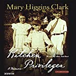 Kitchen Privileges: Memoirs of a Bronx Girlhood | Mary Higgins Clark