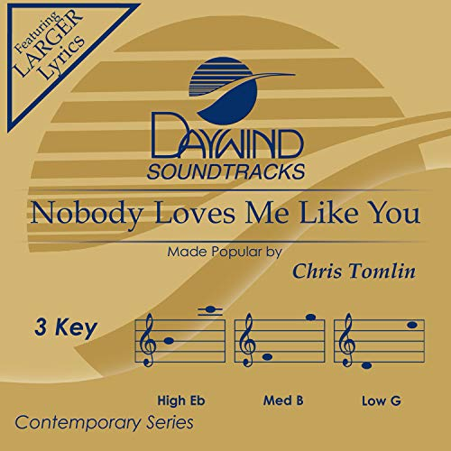 Nobody Loves Me Like You [Accompaniment/Performance Track]