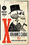 Johannes Cabal the Necromancer (Johannes Cabal Novels Book 1)
