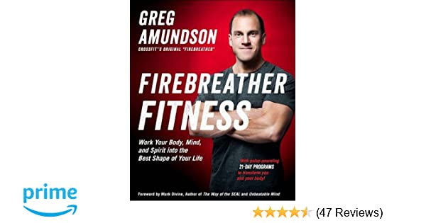 88d8f695c96 Firebreather Fitness  Work Your Body