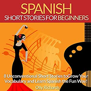 Spanish Short Stories for Beginners Audiobook