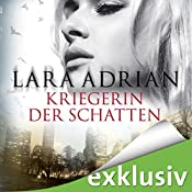 Kriegerin der Schatten (Midnight Breed 12) | Lara Adrian