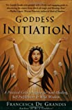 Goddess Initiation, Francesca De Grandis, 0062517155