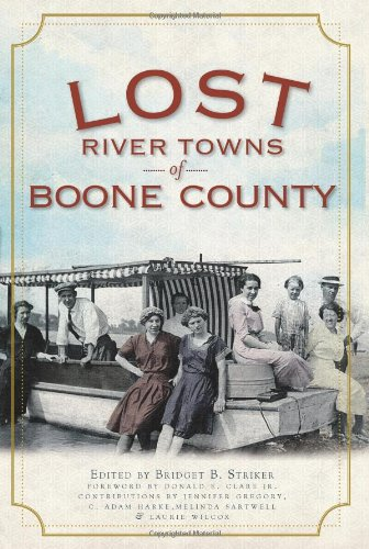 Read Online Lost River Towns of Boone County pdf epub