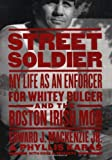 Street Soldier, Edward J. MacKenzie and Phyllis Karas, 1586420631