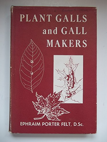 Plant Galls and Gall Makers - Plant Galls