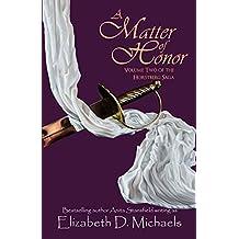 A Matter of Honor (Horstberg Saga Book 2)