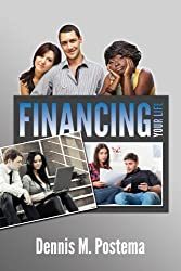 Financing Your Life: A Novel: The story of four families who took their financial lives out of the red and into the black.