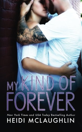 My Kind of Forever (The Beaumont Series) (Volume 1)