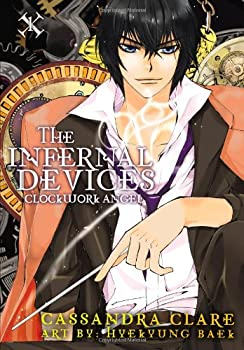 The Infernal Devices: Clockwork Angel 0316200980 Book Cover
