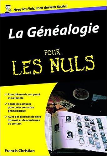 Amazon.fr - La généalogie poche pour les nuls - Francis CHRISTIAN - Livres e273c609b3