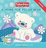 A Home for Polar Bear, Gail Herman, 0061450278