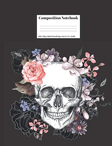 Composition Notebook: Human Skull Colorful Flowers Design Cover