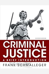 Criminal Justice: A Brief Introduction (11th Edition) Paperback