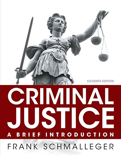 Criminal Justice: A Brief Introduction (11th Edition) Image