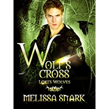 Wolf's Cross: Loki's Wolves (Ragnarok: Doom of the Gods Book 4)