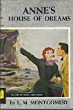 ANNE'S HOUSE OF DREAMS,  An Anne of Green Gables Book, A Thrushwood Book