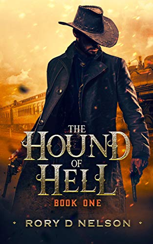 The Hound Of Hell by Rory D Nelson ebook deal