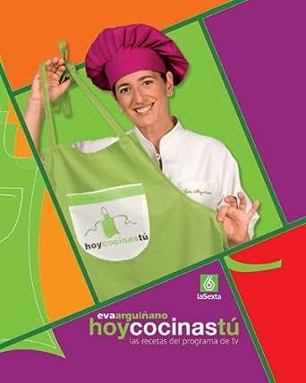 Amazon.com: Hoy cocinas tú (Spanish Edition) eBook: Eva