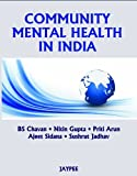 Community Mental Health in India, Chavan, B. S. and Gupta, Nitin, 9350258056