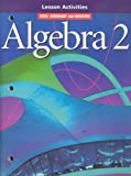 Holt Algebra 2 Lesson Activities, , 0030540828