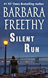 Silent Run by Barbara Freethy front cover