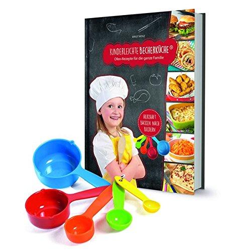 Kinderleichte Becherküche - Herzhafte Ofengerichte für die ganze Familie: Backset inkl. 5-teiliges Messbecher-Set, Original aus